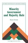 Minority Government and Majority Rule - Kaare Strom