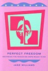 Perfect Freedom - Jane Williams