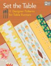 Set the Table: 11 Designer Patterns for Table Runners - That Patchwork Place
