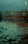 Bodies of Water - V.H. Leslie