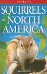 Squirrels of North America - Tamara Eder