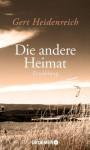 Die andere Heimat - Gert Heidenreich