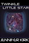 Twinkle Little Star - Jennifer Kirk