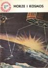Morze i kosmos - Jerzy Pietkiewicz
