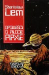 Opowieści o pilocie Pirxie - Stanisław Lem
