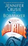 Wild Ride - Jennifer Crusie, Bob Mayer
