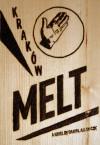 Krakow Melt - Daniel Allen Cox