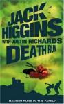 Death Run - Jack Higgins, Justin Richards