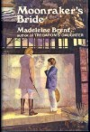 Moonrakers' bride - Madeleine Brent