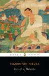 The Life of Milarepa - Tsangnyön Heruka, Donald S. Lopez Jr., Andrew Quintman