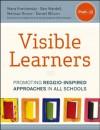 The Visible Learners: Promoting Reggio-Inspired Approaches in All Schools - Daniel Wilson, Mara Krechevsky, Ben Mardell, Melissa Rivard