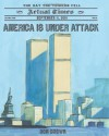 America Is Under Attack: September 11, 2001: The Day the Towers Fell - Don Brown