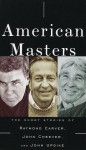 American Masters: The Short Stories of Raymond Carver, John Cheever, and John Updike - Raymond Carver, John Cheever, John Updike, Peter Riegert, Maria Tucci