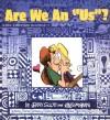 "Are We an ""Us""? - Jerry Scott, Jim Borgman"