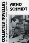 Collected Novellas: Collected Early Fiction 1949-1964 - Arno Schmidt
