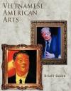 Vietnamese American Arts - Bright Quang
