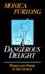 A Dangerous Delight - Monica Furlong