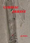 Cardiac Arrest - J.L. Paul
