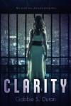 Clarity - Gabbie S. Duran