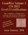 Examwise Volume 2 for 2012 Cfa Level I Certification the Second Candidates Question and Answer Workbook for Chartered Financial Analyst (with Download Practice Exam Software) - Jane Vessey