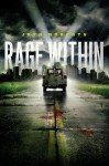 [(Rage Within )] [Author: Jeyn Roberts] [Sep-2012] - Jeyn Roberts