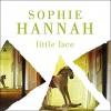 Little Face (Spilling CID #1) - Sophie Hannah