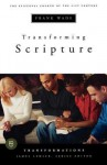 Transforming Scripture - Frank Wade, James Lemler