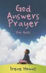 God Answers Prayer for Girls - Irene Howat