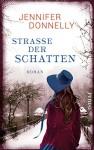 Straße der Schatten: Roman - Jennifer Donnelly, Ulrike Budde