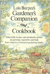 Lois Burpee's Gardener's companion and cookbook / edited by Millie Owen ; illustrated by Parker Leighton - Lois Burpee