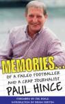 Memories... Of a Failed Footballer and a Crap Journalist - Paul Hince, Joe Royle, Brian Horton