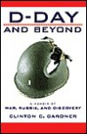D-Day and Beyond - Clinton Gardner