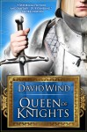 Queen of Knights - David Wind