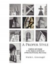 A Proper Style: Tradition and Change in the Religious Architecture of Monmouth County, New Jersey - Frank Greenagel
