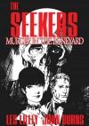 The Seekers: Murder in the Boneyard: The Seekers: Murder in the Boneyard - Les Lilly, John Burns