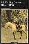 Memorias (Coleccion Andanzas) - Adolfo Bioy Casares