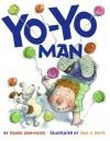 Yo-Yo Man - Daniel Pinkwater, Jack E. Davis