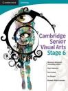 Cambridge Senior Visual Arts: Stage 6 - Marianne Hulsbosch, Ian Randall, Paul Fitzgerald, Alan Guihot, Bronwen Wade-Leeuwen