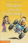 Morgan and the Dune Racer - Ted Staunton, Bill Slavin