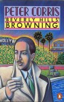 Beverly Hills Browning - Peter Corris