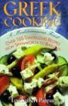 Greek Cooking: A Mediterranean Feast over 165 Tantalizing Recipes from Spanakopita to Baklava - Lou Seibert Pappas, Marvin Scott Jarrett