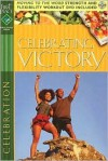 Celebrating Victory [With DVD] - Gospel Light Publications