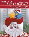 Christmas Characters in Plastic Canvas (Leisure Arts #5829) - John Fitzgerald, Rose Fitzgerald