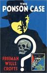 The Ponson Case - Freeman Wills Crofts, Dolores Gordon-Smith