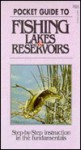 Pocket Guide to Fishing Lakes & Reservoirs - Stackpole Books