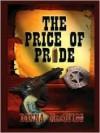 The Price of Pride - Donna Macquigg