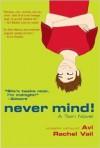 Never Mind! A Twin Novel - Avi, Rachel Vail