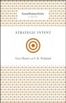 Strategic Intent - Gary Hamel