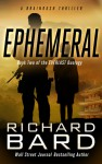 Ephemeral: A Brainrush Thriller - Richard Bard