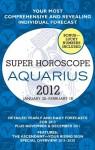 Aquarius (Super Horoscopes 2011) - Margarete Beim